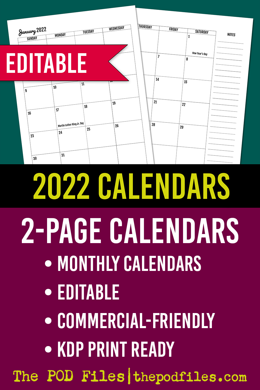 2-page monthly calendar spread for 2022 planners. KDP print-ready interior with editable master file. ThePODFiles.com